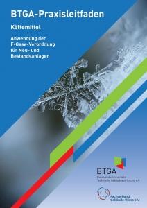 """BTGA-Praxisleitfaden """"Kältemittel"""" erschienen"""