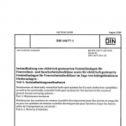 DIN 14677-1 Instandhaltung von elektrisch gesteuerten Feststellanlagen für Feuerschutz- und Rauchschutzabschlüsse sowie für elektrisch gesteuerte Feststellanlagen für Feuerschutzabschlüsse im Zuge von bahngebundenen Förderanlagen Teil 1: Instandhaltungsmaßnahmen