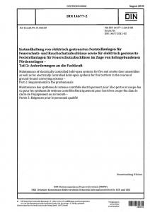 DIN 14677-2 Instandhaltung von elektrisch gesteuerten Feststellanlagen für Feuerschutz- und Rauchschutzabschlüsse sowie für elektrisch gesteuerte Feststellanlagen für Feuerschutzabschlüsse im Zuge von bahngebundenen Förderanlagen - Teil 2: Anforderungen an die Fachkraft