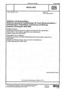 DIN EN 14637 Schlösser und Baubeschläge - Elektrisch gesteuerte Feststellanlagen für Feuer-/Rauchschutztüren - Anforderungen, Prüfverfahren, Anwendung und Wartung