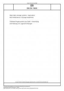 DIN EN 15635:2009-08 Ortsfeste Regalsysteme aus Stahl - Anwendung und Wartung von Lagereinrichtungen