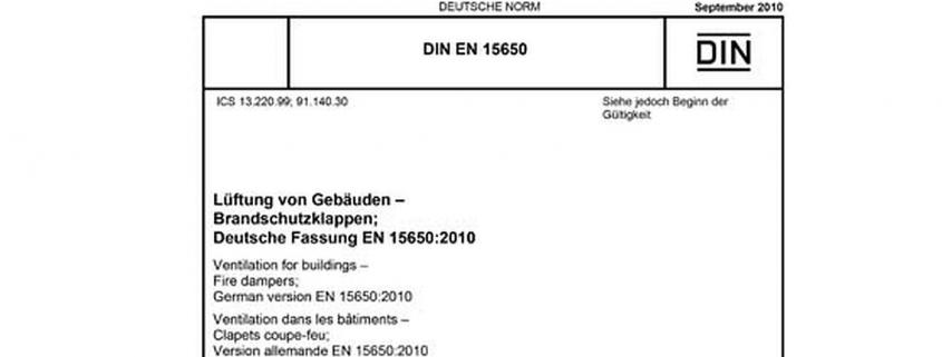DIN EN 15650 Lüftung von Gebäuden - Brandschutzklappen