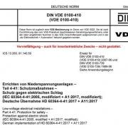 DIN VDE 0100-410:2018-10 Errichten von Niederspannungsanlagen - Teil 4-41: Schutzmaßnahmen - Schutz gegen elektrischen Schlag