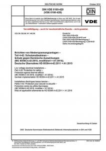 DIN VDE 0100-420 Errichten von Niederspannungsanlagen Teil 4-42: Schutzmaßnahmen - Schutz gegen thermische Auswirkungen