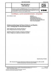 DIN VDE 0833-2 Gefahrenmeldeanlagen für Brand, Einbruch und Überfall - Teil 2: Festlegung für Brandmeldeanlagen