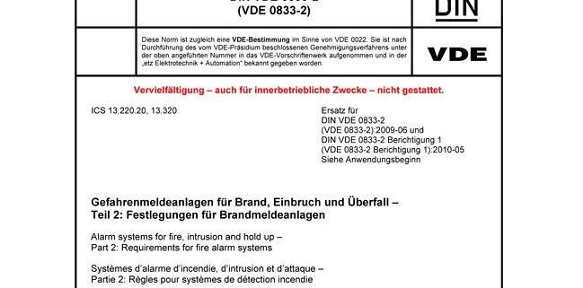 DIN VDE 0833-2 Gefahrenmeldeanlagen für Brand, Einbruch und Überfall - Teil 2: Festlegung füGefar Brandmeldeanlagen