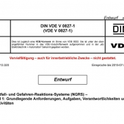 Titel - DIN VDE V 0827-1 Notfall- und Gefahren-Reaktions-Systeme (NGRS) - Teil 1: Grundlegende Anforderungen, Aufgaben, Verantwortlichkeiten und Aktivitäten, Entwurf April 2015