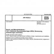 DIN 18232-2 Rauch- und Wärmefreihaltung - Teil 2: Natürliche Rauchabzugsanlagen (NRA); Bemessung, Anforderungen und Einbau