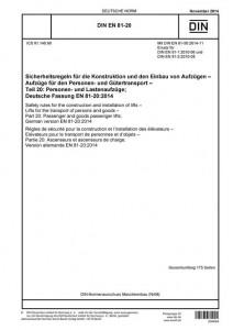 DIN EN 81-20:2014-11 Sicherheitsregeln für die Konstruktion und den Einbau von Aufzügen - Aufzüge für den Personen- und Gütertransport - Teil 20: Personen- und Lastenaufzüge (Titel)
