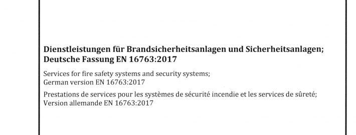DIN EN 16763 Dienstleistungen für Brandsicherheitsanlagen und Sicherheitsanlagen